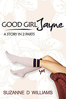 Good Girl Jayne by [Williams, Suzanne D.]