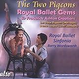 Les Deux Pigeons : Les joyaux du Royal Ballet. Wordsworth.