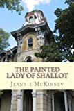 The Painted Lady of Shallot, Jeannie McKinney, 1490451684