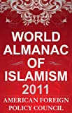 World Almanac of Islamism 2010, American Foreign Policy Council Staff, 1442207132