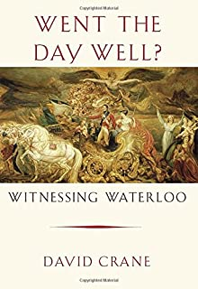 Book Cover: Went the Day Well?: Witnessing Waterloo