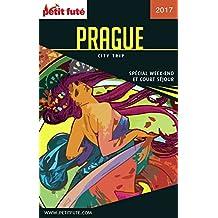 PRAGUE CITY TRIP 2017 City trip Petit Futé (CityTrip) (French Edition)