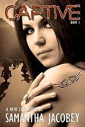 Captive (A New Life Book 1)