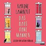 Das Haus ohne Männer | Karine Lambert