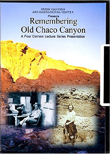 remembering-old-chaco-canyon-a-four-corners-lecture-series-presentation