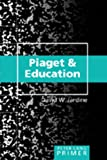 img - for Piaget and Education Primer (Peter Lang Primer) book / textbook / text book