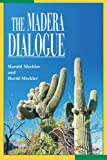 The Madera Dialogue, David Meckler and Harold Meckler, 0595282709