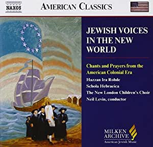 Jewish Voices in the New World (Milken Archive of American Jewish Music)