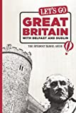 Let's Go Great Britain with Belfast & Dublin: The Student Travel Guide
