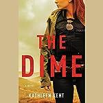 The Dime   Kathleen Kent