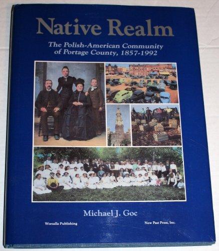 Native Realm: The Polish-American Community of Portage County, - Crossroads Portage