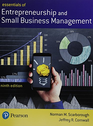 Essentials of Entrepreneurship and Small Business Management Plus MyLab Entrepreneurship with Pearson eText -- Access Ca
