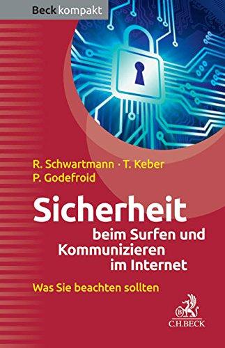 Sicherheit beim Surfen und Kommunizieren im Internet: Was Sie beachten sollten
