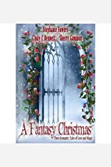 [ A Fantasy Christmas BY Bennett, Cindy C. ( Author ) ] { Paperback } 2013 Paperback