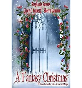 [ A Fantasy Christmas BY Bennett, Cindy C. ( Author ) ] { Paperback } 2013