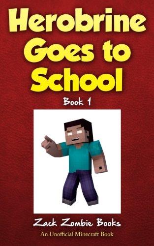 Herobrine Goes School Zombie Books product image