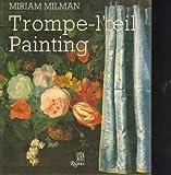 Trompe L'Oeil Painting, Miriam Milman, 0847808173