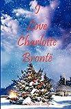 I Love Charlotte Bronte, Michelle Daly, 0957048718