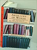 img - for Artillery of Words: The Writings of Sir Winston Churchill book / textbook / text book