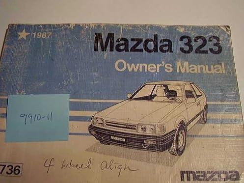 1987 mazda 323 owners manual 87 mazda amazon com books rh amazon com mazda 323f user manual mazda 323 gtx service manual