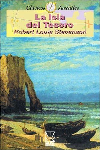 La Isla del Tesoro (Coleccion Clasicos Juveniles): Amazon.es: Robert Louis Stevenson: Libros
