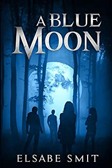 A Blue Moon (English Edition) de [Smit, Elsabe]