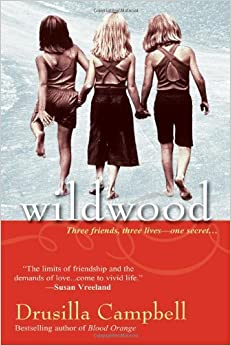 Wildwood by Drusilla Campbell (2011-07-01)