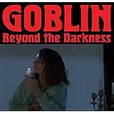 Beyond The Darkness 1977-2001 /  Goblin