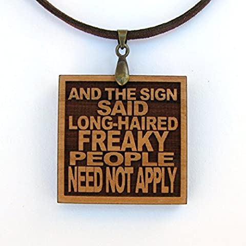 And the Sign Said Long-haired Freaky People Need Not Apply - Lyric Pendant Necklace in Gift Tin (Long Haired Freaky People)