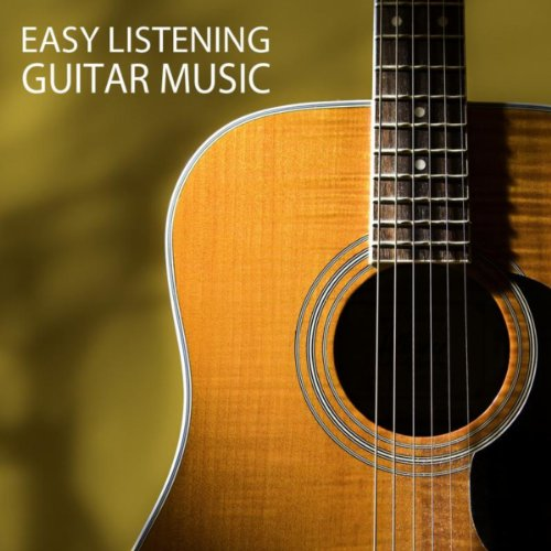 Easy Listening Guitar Music - Instrumentals Guitar Songs Music Backgrounds