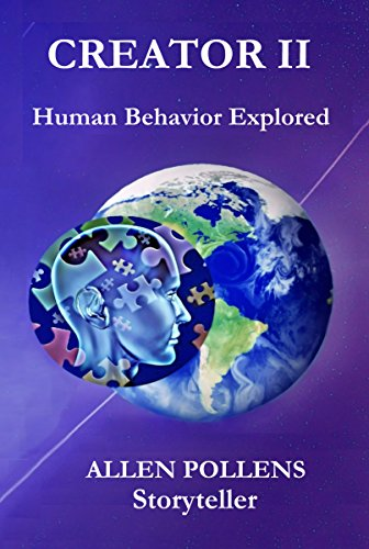 Book: Creator II - Human Behavior Explored by Allen Pollens