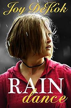 Rain Dance by [DeKok, Joy]