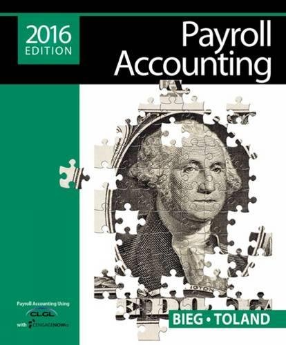 Payroll Accounting 2016 (with CengageNOW™v2, 1 term Printed Access Card)