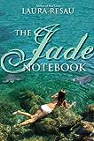 The Jade Notebook (Indigo Notebook (Hardback))