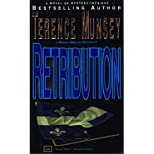 RETRIBUTION (A MONIKA QUELLER MYSTERY Book 5)