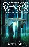 On Demon Wings, Karina Halle, 1475079370
