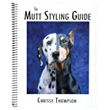 The Mutt Styling Guide, Chrissy Thompson, 096460728X