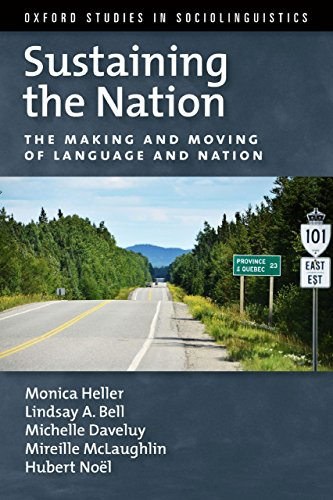Sustaining the Nation: The Making and Moving of Language and Nation (Oxford Studies in Sociolinguistics) (Bell Mobility Canada compare prices)