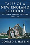 Tales of a New England Boyhood, Donald E. Hattin, 1425942458