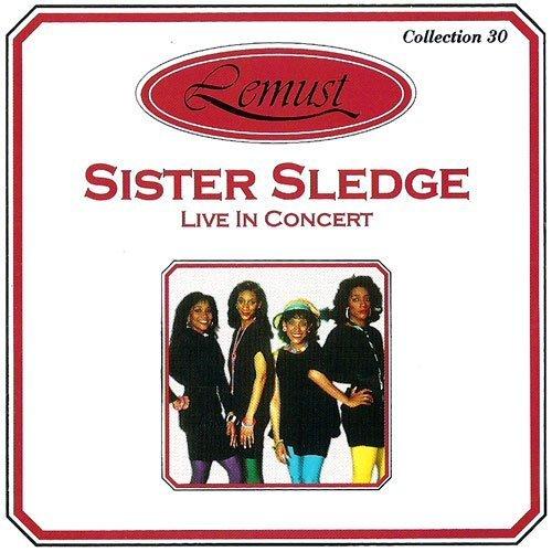 Sister Sledge - Live in Concert - Zortam Music