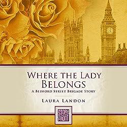 Where the Lady Belongs