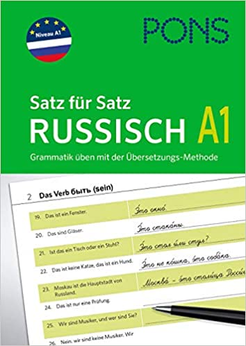 Pons Satz Für Satz Grammatik Russisch Grammatik üben Mit Der Übersetzungs Methode Bücher