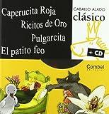 Caperucita Roja, Ricitos de Oro, Pulgarcita, el patito Feo, Combel Editorial, 8498252555