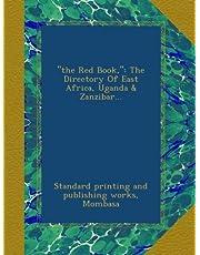 """the Red Book,"": The Directory Of East Africa, Uganda & Zanzibar..."