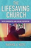 The Lifesaving Church:  Faith Communities and
