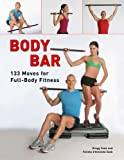 Body Bar, Gregg Cook and Fatima D'Almeida-Cook, 1402731906
