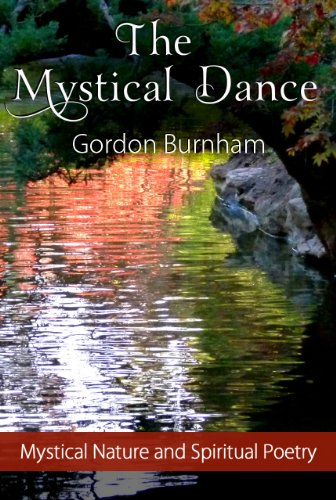 The Mystical Dance: Poetry - Mystical Poetry Inspirational Poetry Nature Poetry Spiritual Poetry