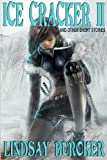 Ice Cracker II (and other short stories) (The Emperor's Edge)