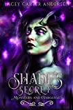 Shade's Secret: A Reverse Harem Romance (Monsters and Gargoyles Book 6)