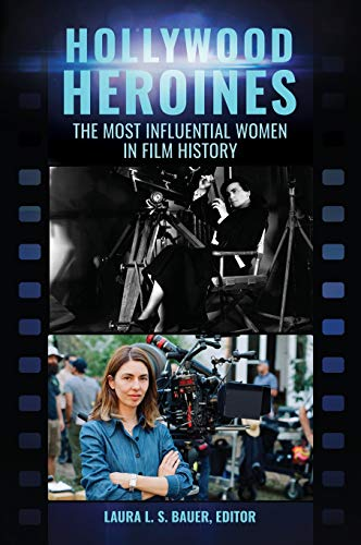 Hollywood Heroines: The Most Influential Women in Film History for $<!--$80.89-->